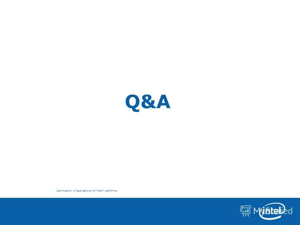 Optimization of applications for Intel* platforms Q&A