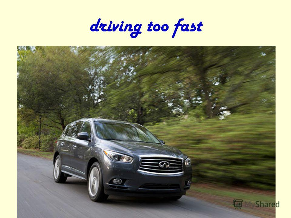 driving too fast