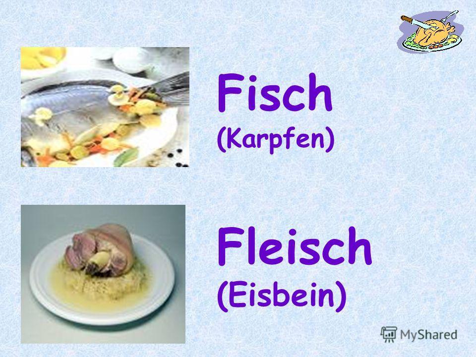 Fisch (Karpfen) Fleisch (Eisbein)