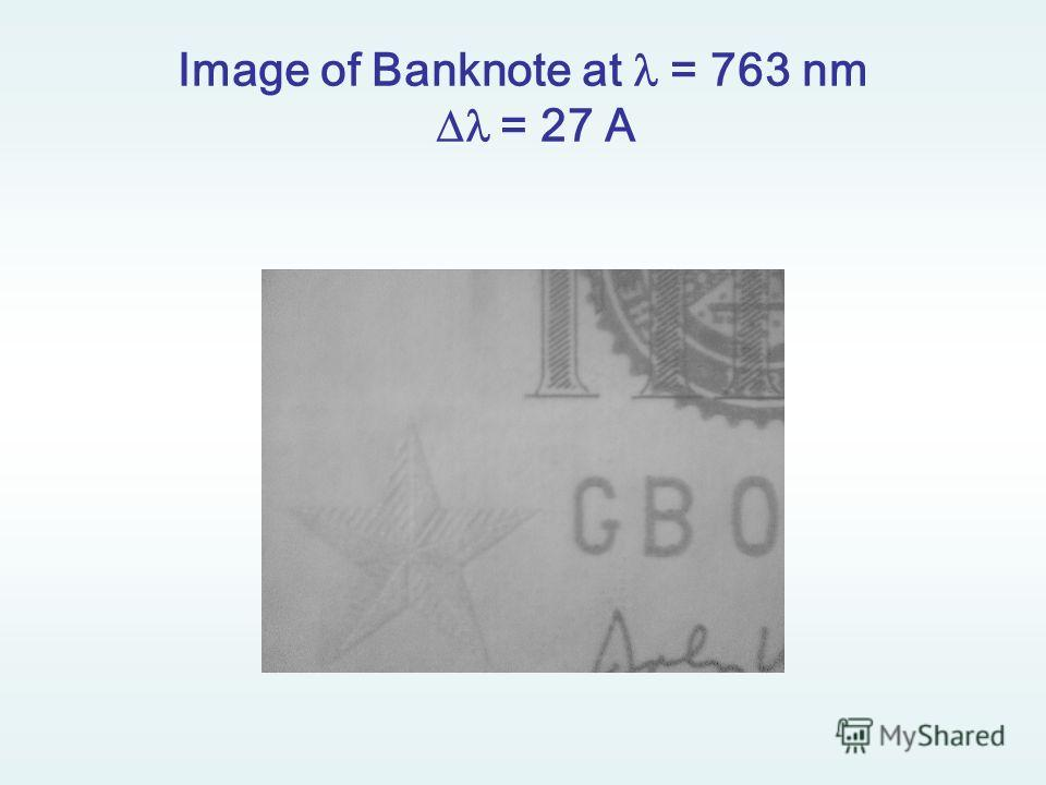 Image of Banknote at = 763 nm = 27 A