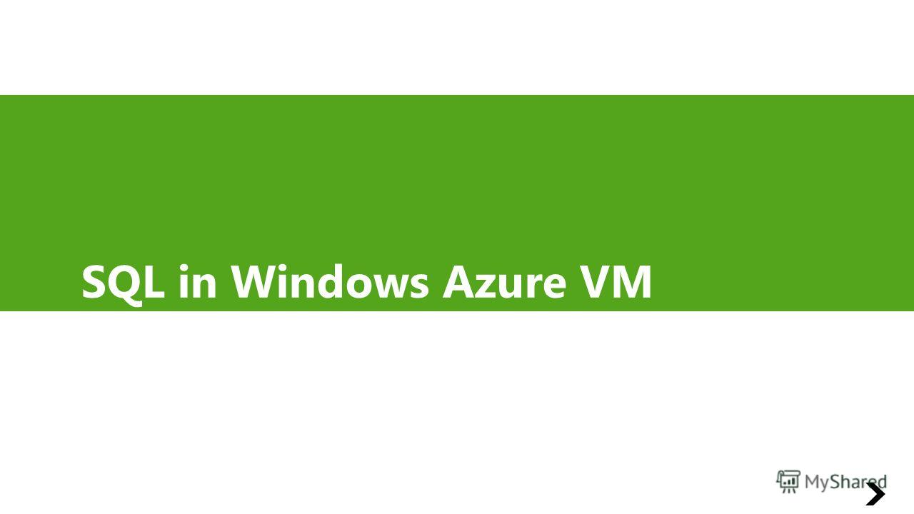 SQL in Windows Azure VM