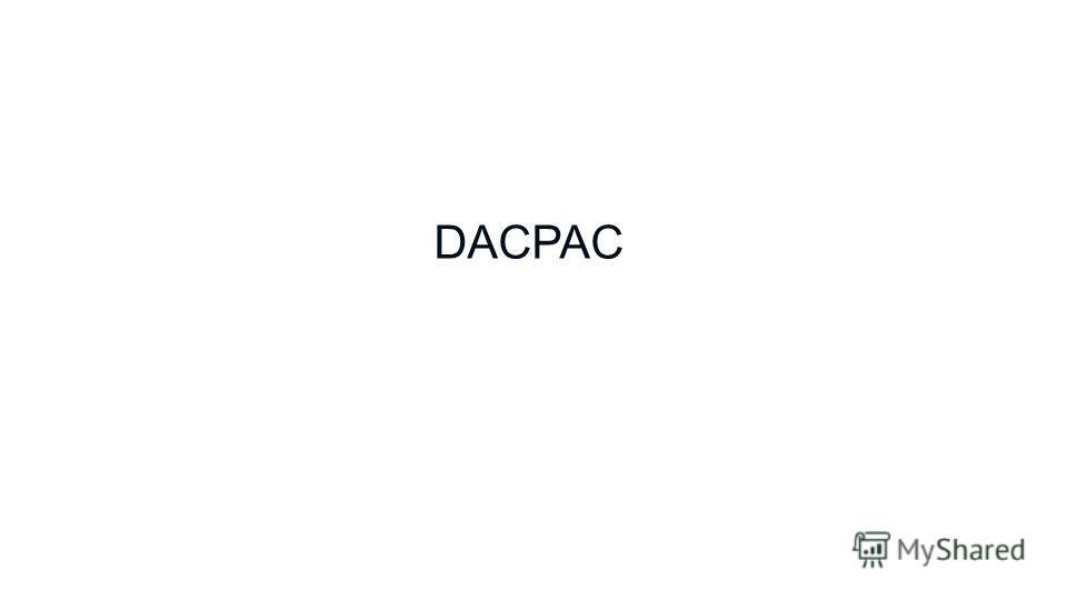 DACPAC