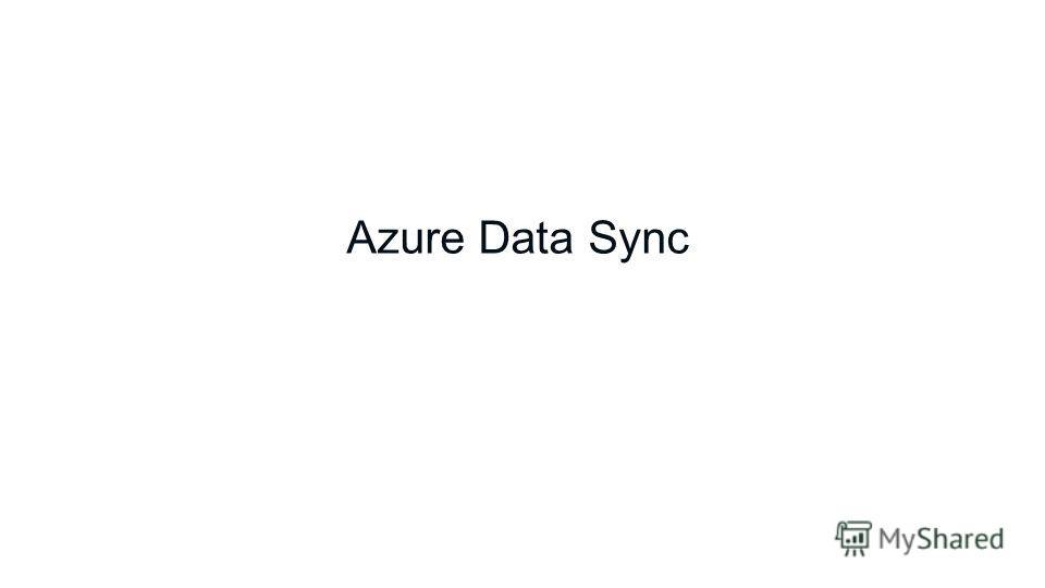 Azure Data Sync