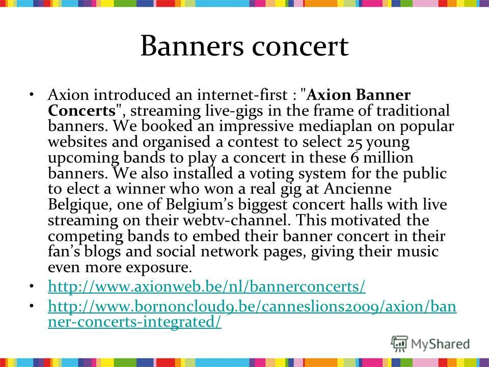 Banners concert Axion introduced an internet-first :
