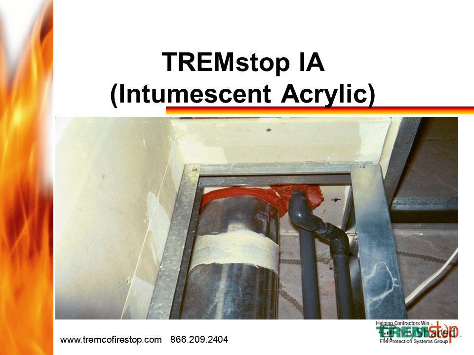 Drive Sales Drive Revenue www.tremcofirestop.com 866.209.2404 TREMstop IA (Intumescent Acrylic)