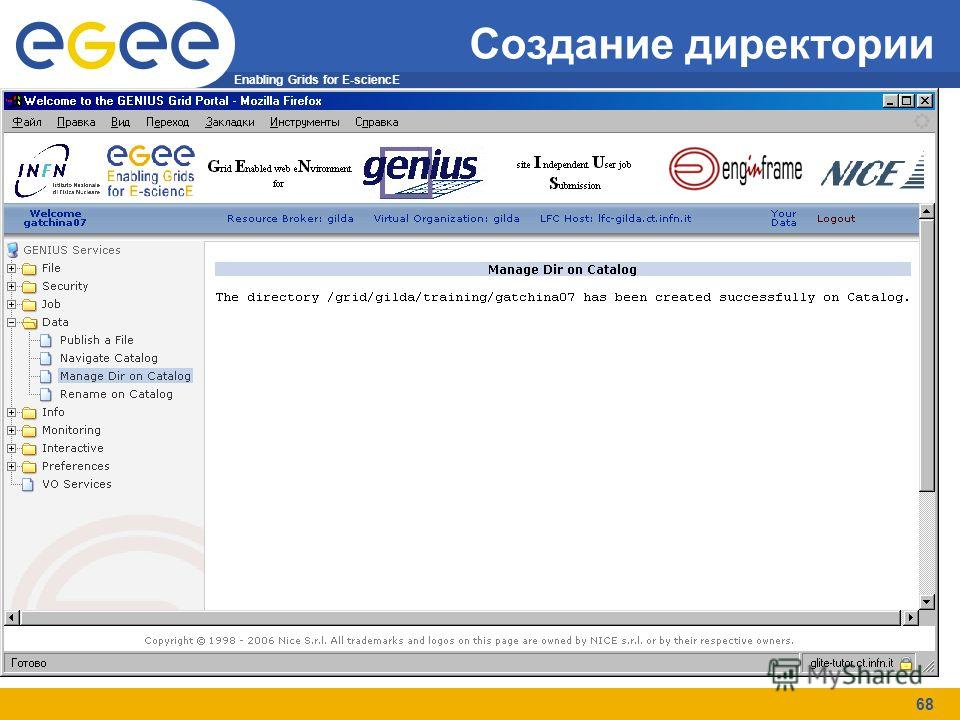 Enabling Grids for E-sciencE 68 Создание директории