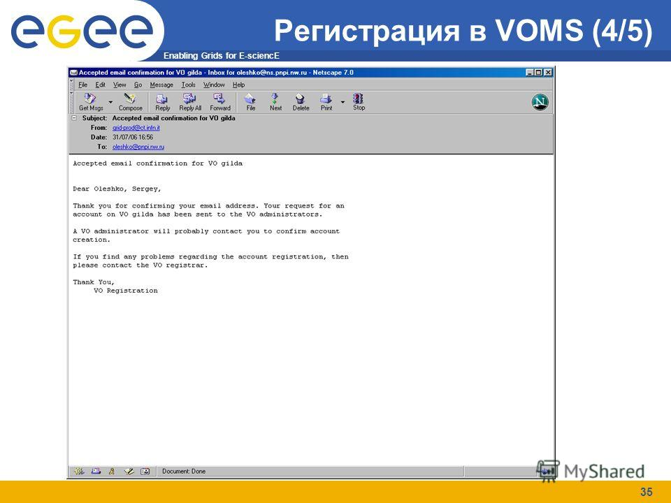 Enabling Grids for E-sciencE 35 Регистрация в VOMS (4/5)