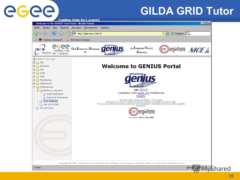 Enabling Grids for E-sciencE 39 GILDA GRID Tutor