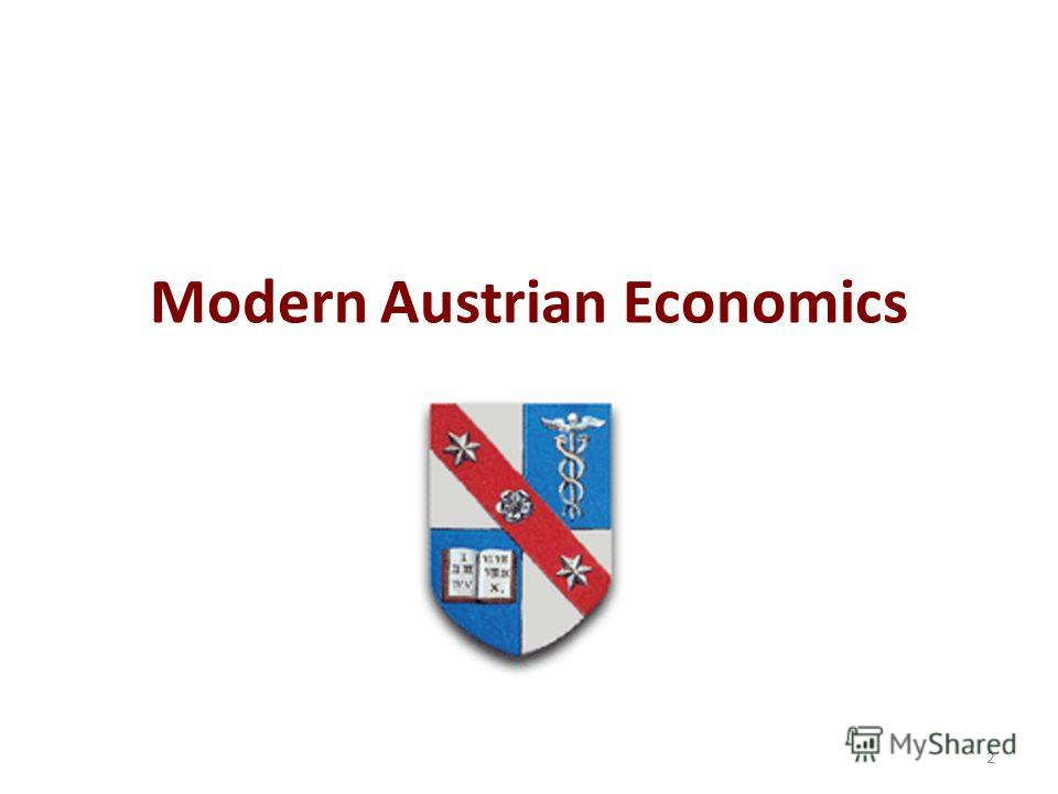 Modern Austrian Economics 2
