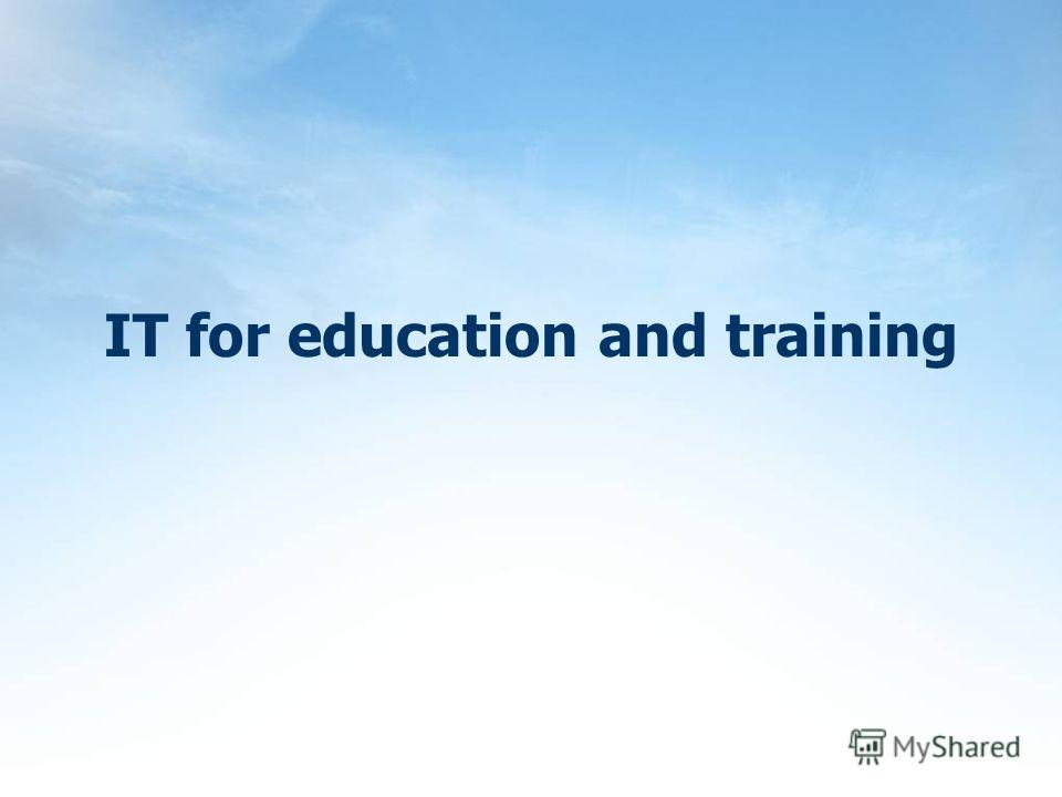 IT for education and training