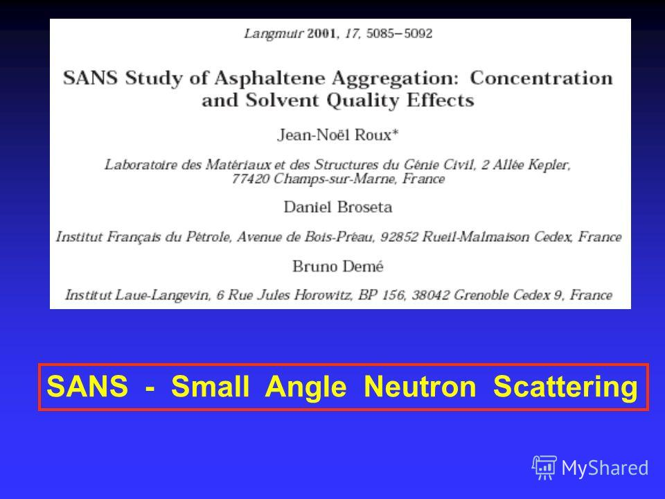 SANS - Small Angle Neutron Scattering
