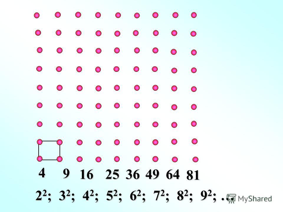 4 9 1625364964 81 2 2 ; 3 2 ; 4 2 ; 5 2 ; 6 2 ; 7 2 ; 8 2 ; 9 2 ; …