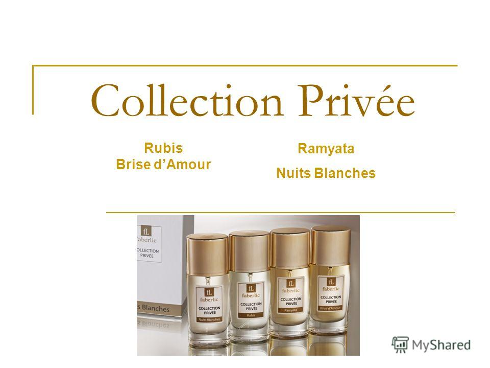 Collection Privée Ramyata Nuits Blanches Rubis Brise dAmour