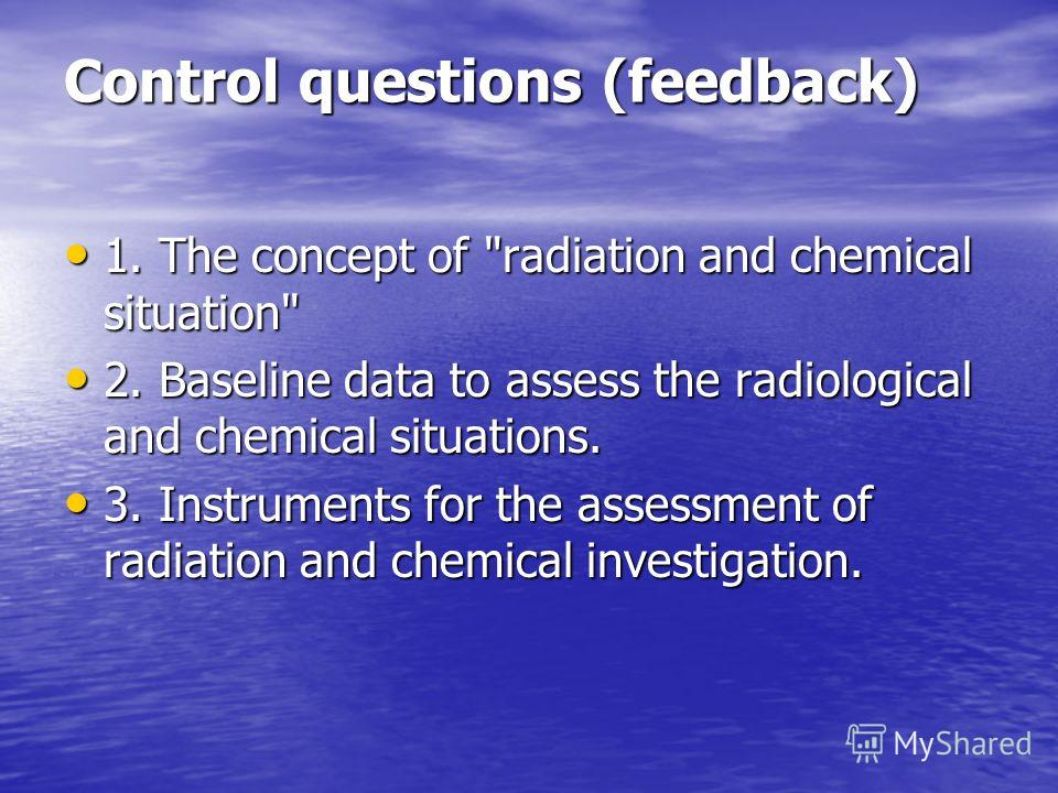 Control questions (feedback) 1. The concept of