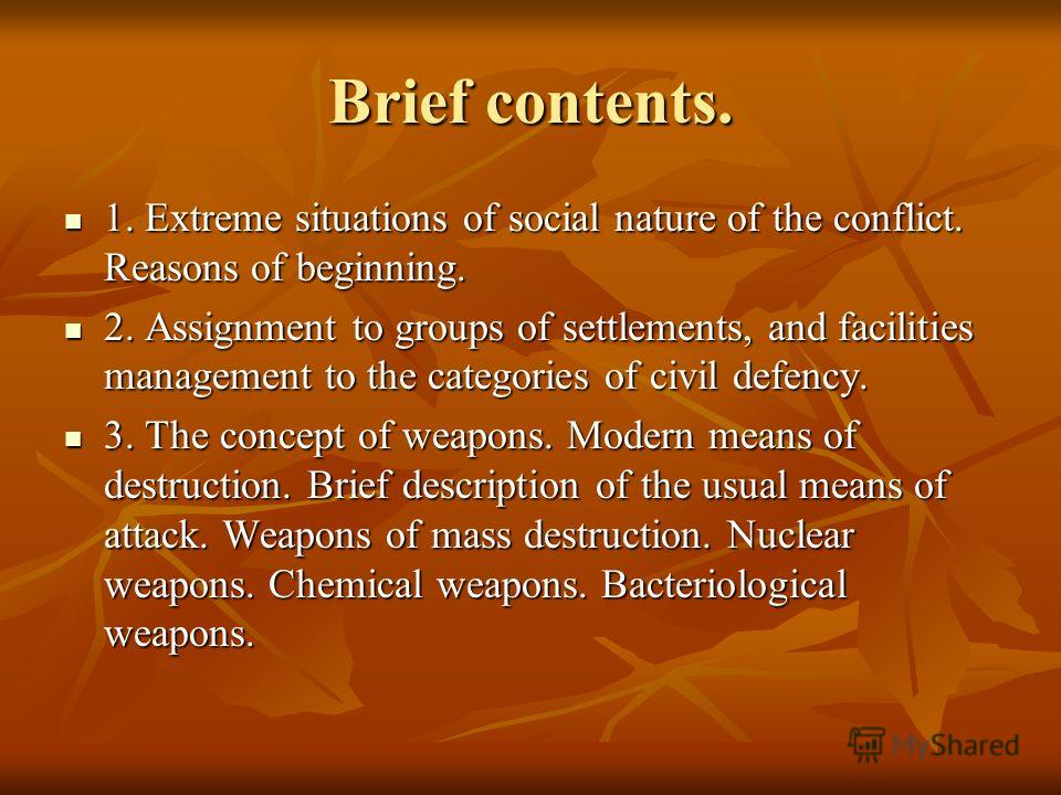Brief contents. 1. Extreme situations of social nature of the conflict. Reasons of beginning. 1. Extreme situations of social nature of the conflict. Reasons of beginning. 2. Assignment to groups of settlements, and facilities management to the categ