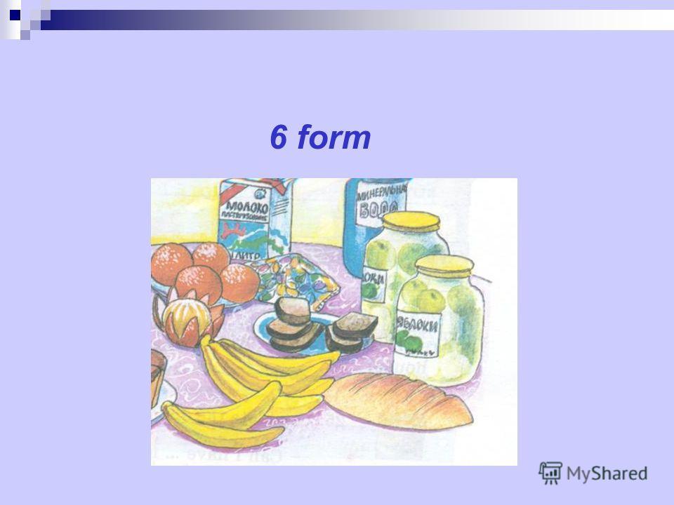 6 form