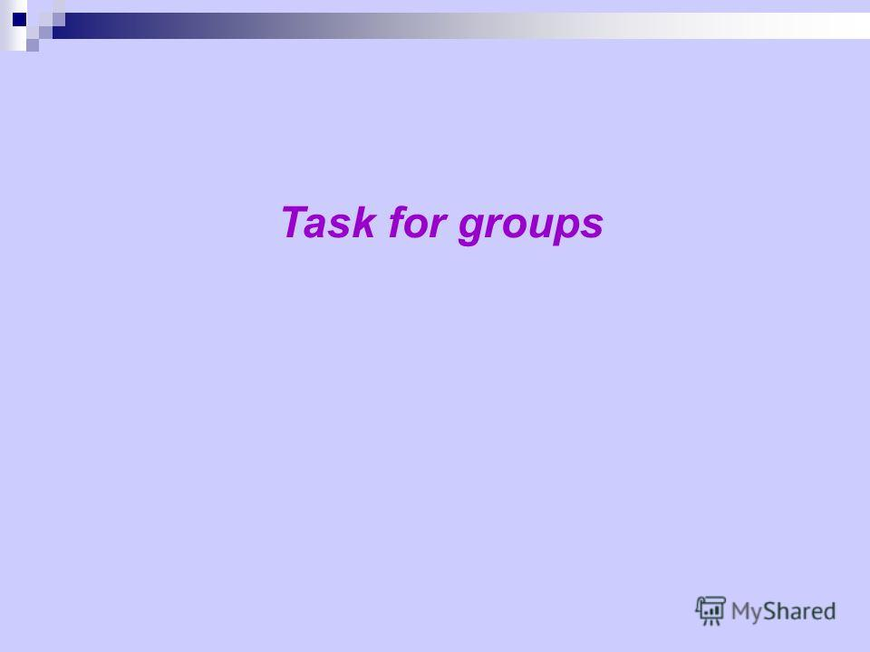 Task for groups