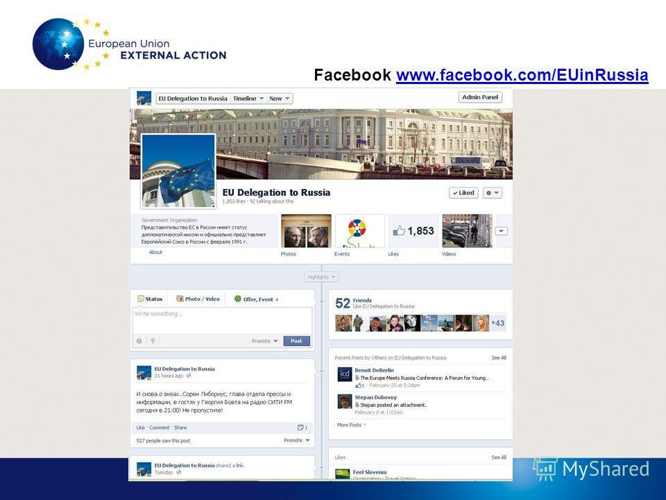 Facebook www.facebook.com/EUinRussiawww.facebook.com/EUinRussia
