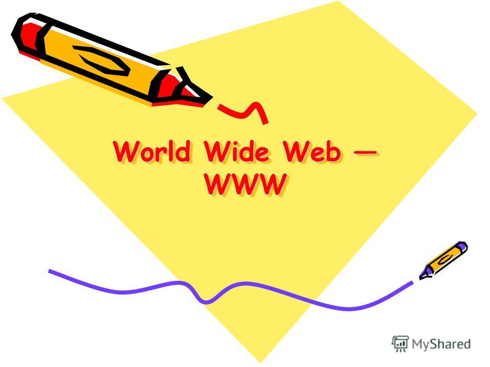 World Wide Web WWW
