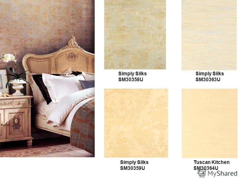 Simply Silks SM30358U Simply Silks SM30359U Simply Silks SM30363U Tuscan Kitchen SM30364U