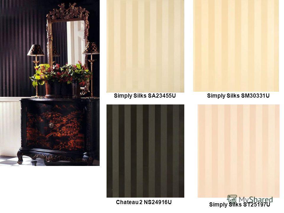 Simply Silks SA23455USimply Silks SM30331U Simply Silks ST25197U Chateau 2 NS24916U