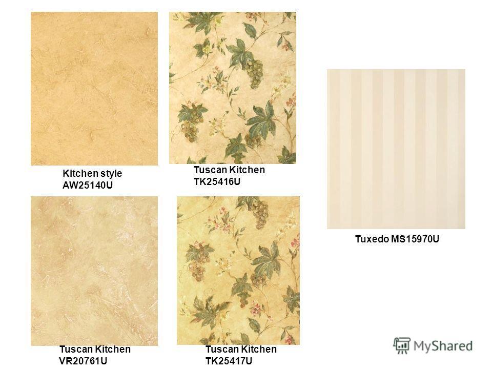 Tuscan Kitchen TK25416U Tuscan Kitchen VR20761U Tuscan Kitchen TK25417U Tuxedo MS15970U Kitchen style AW25140U