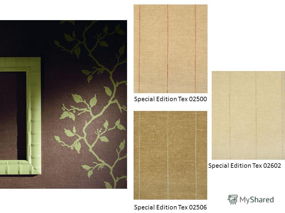 Special Edition Tex 02500 Special Edition Tex 02506 Special Edition Tex 02602