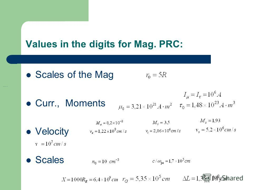 Values in the digits for Mag. PRC: Scales of the Mag Curr., Moments Velocity Scales ….
