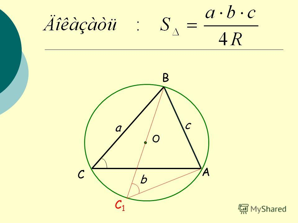 B C C1C1 a b c O A