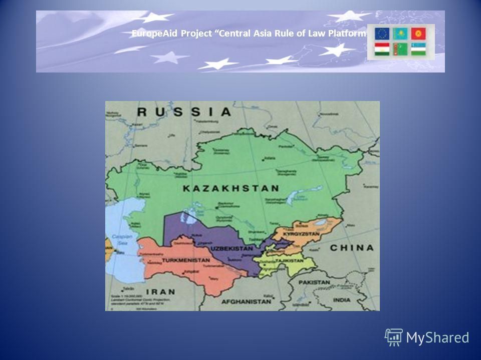 EuropeAid Project Central Asia Rule of Law Platform