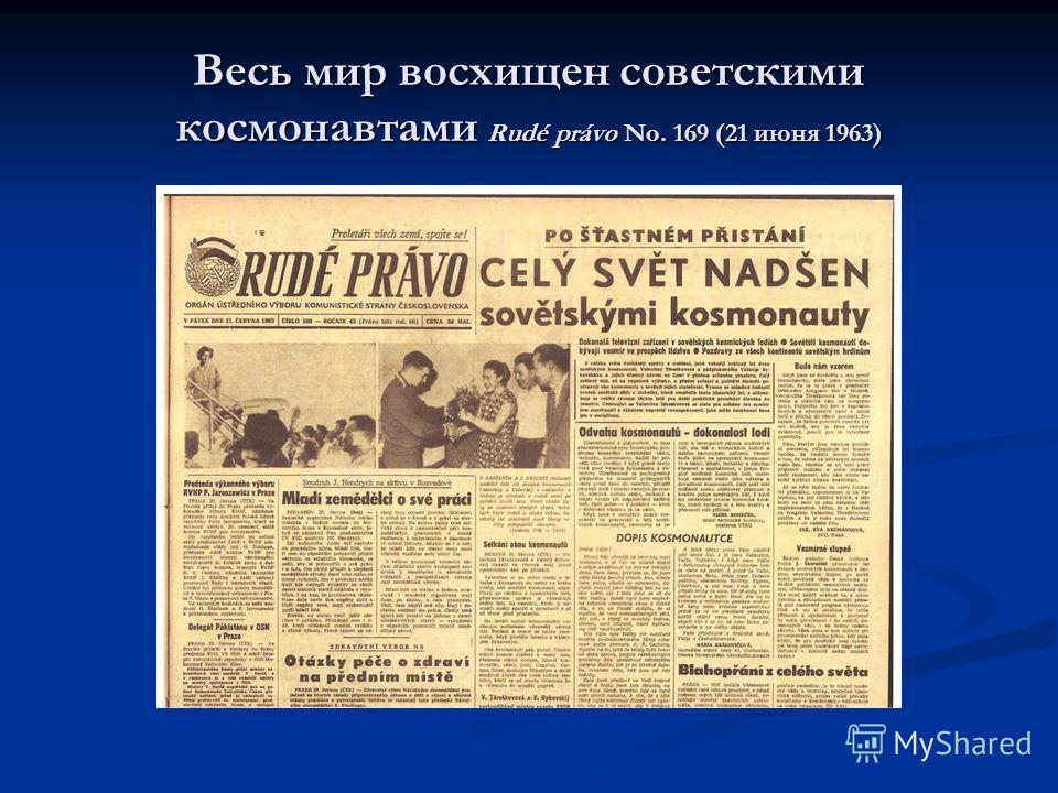 Весь мир восхищен советскими космонавтами Rudé právo No. 169 (21 июня 1963)