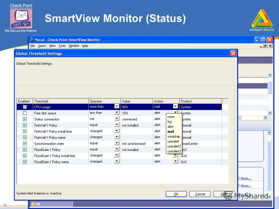 ©2005 Check Point Software Technologies Ltd. Proprietary & Confidential 16 SmartView Monitor (Status)