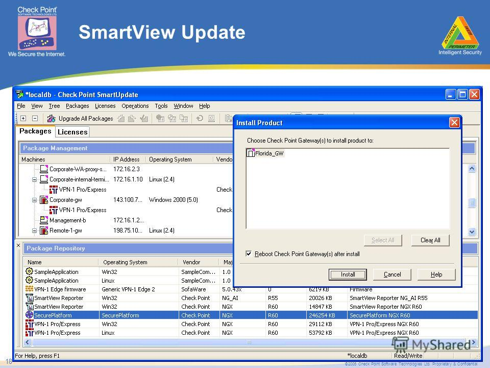 ©2005 Check Point Software Technologies Ltd. Proprietary & Confidential 18 SmartView Update