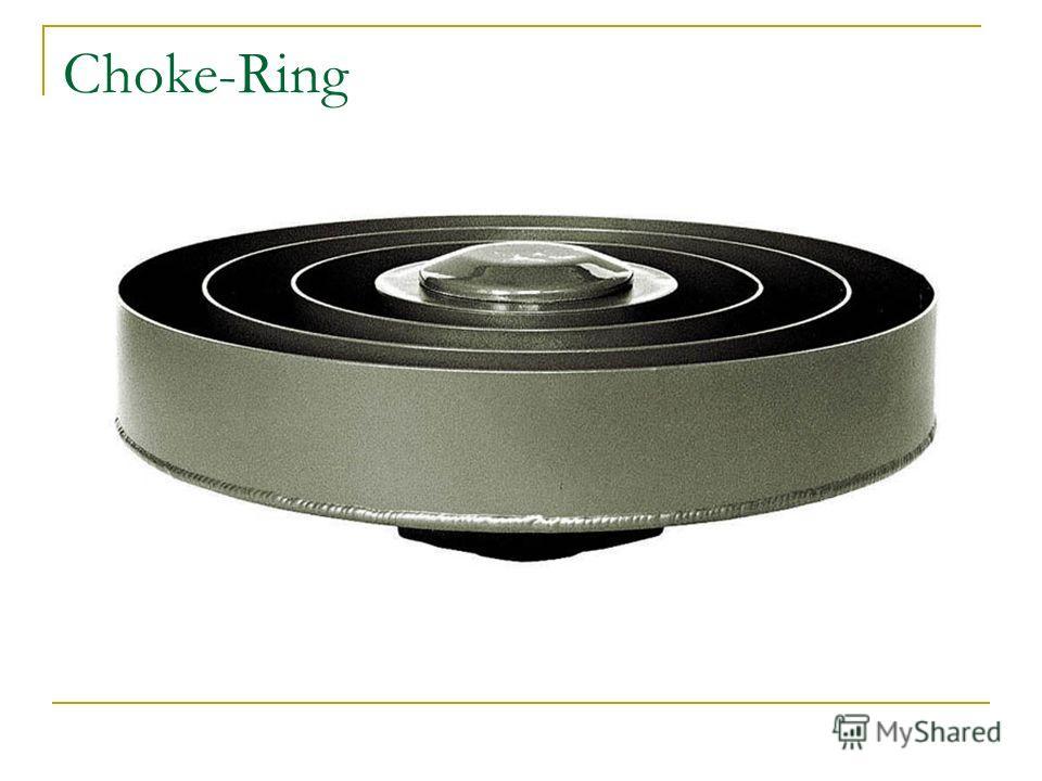 Choke-Ring