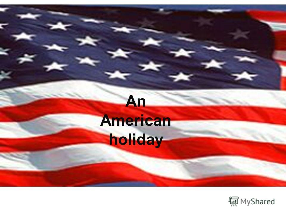 An American holiday