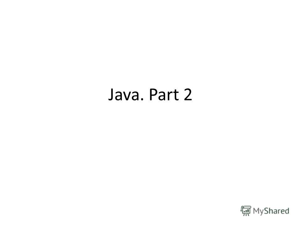 Java. Part 2