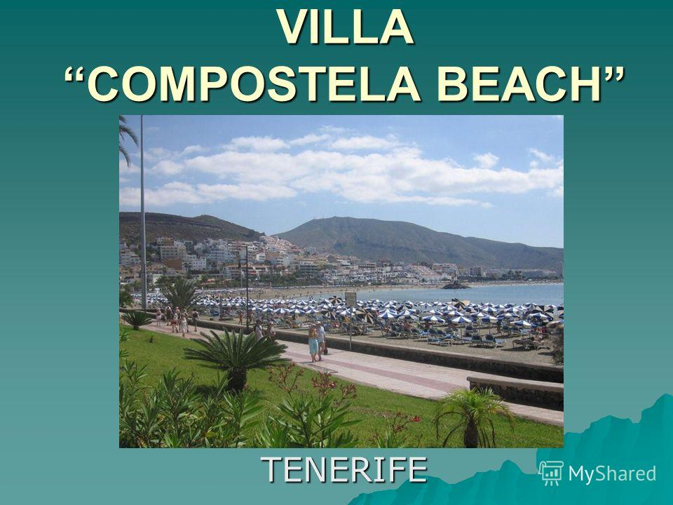 VILLACOMPOSTELA BEACH TENERIFE