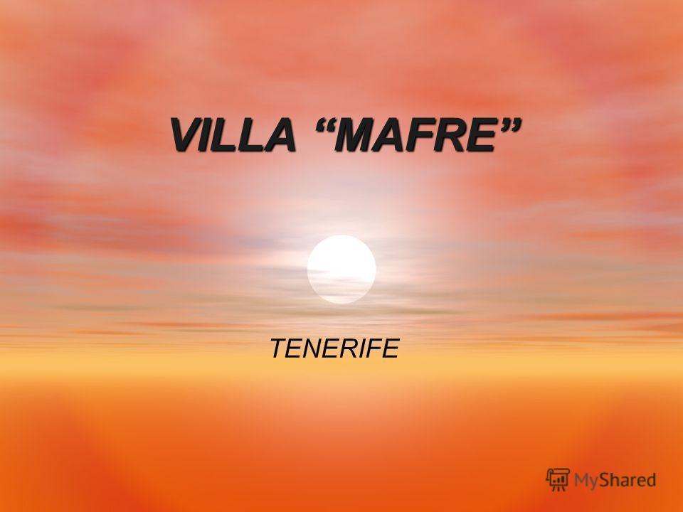VILLA MAFRE TENERIFE