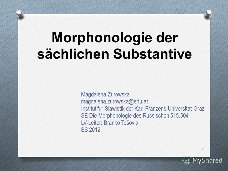 Morphonologie der sächlichen Substantive 1