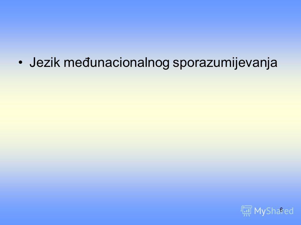 6 Jezik međunacionalnog sporazumijevanja