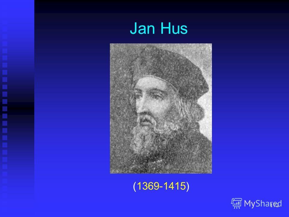 171 Jan Hus (1369-1415) durch den großen tschechischen Reformator Jan Hus (13691415) durch den großen tschechischen Reformator Jan Hus (13691415) eine grundlegende Rechtschreibreform eine grundlegende Rechtschreibreform das Tschechische das Tschechis