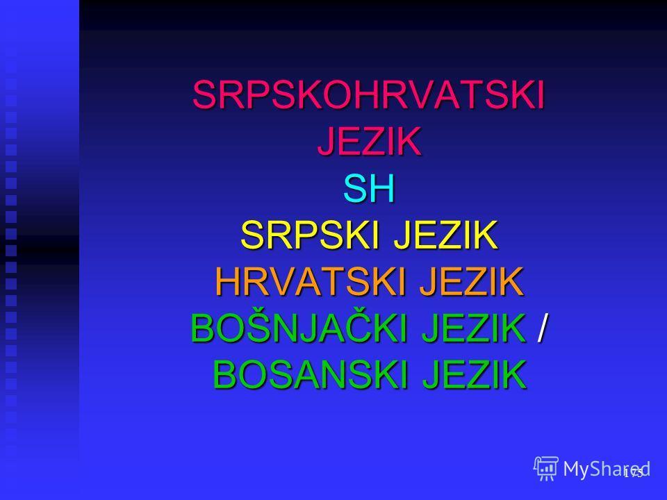 174 SERBOKROATISCH B/K/S SERBISCHKROATISCH BOSNIAKISCH / BOSNISCH