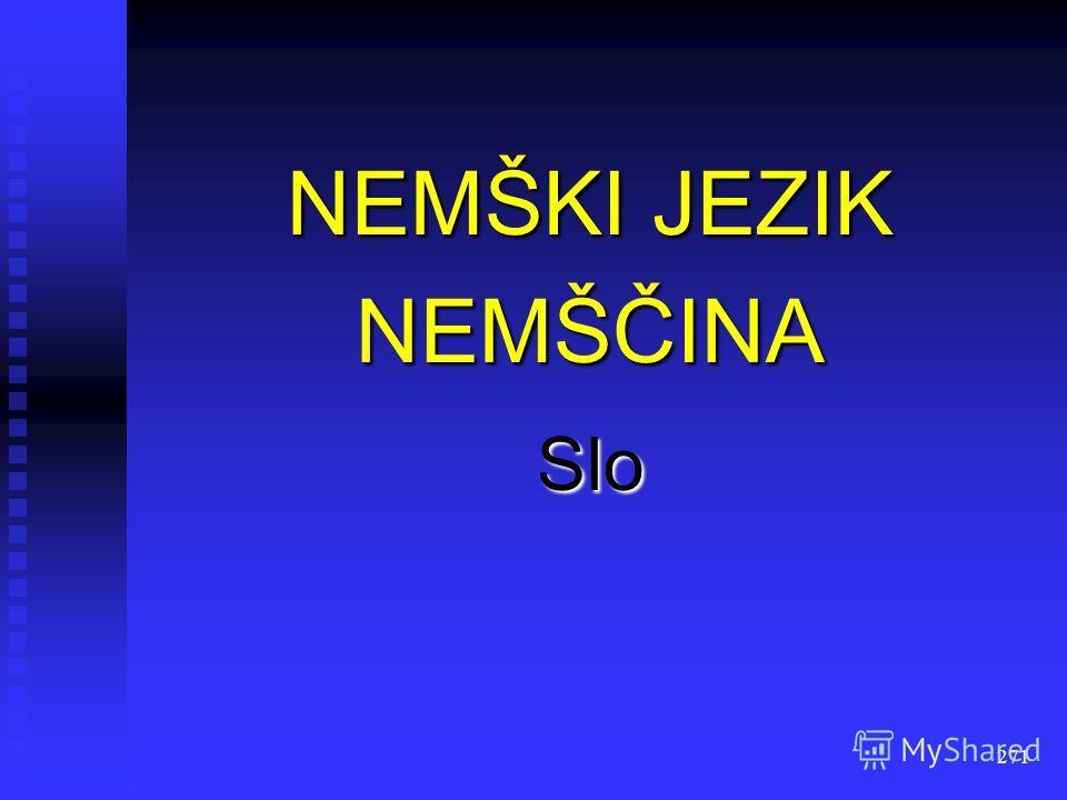 270 NEMAČKI JEZIK НЕМАЧКИ JЕЗИК NJEMAČKI JEZIK ЊЕМАЧКИ JЕЗИК B/K/S