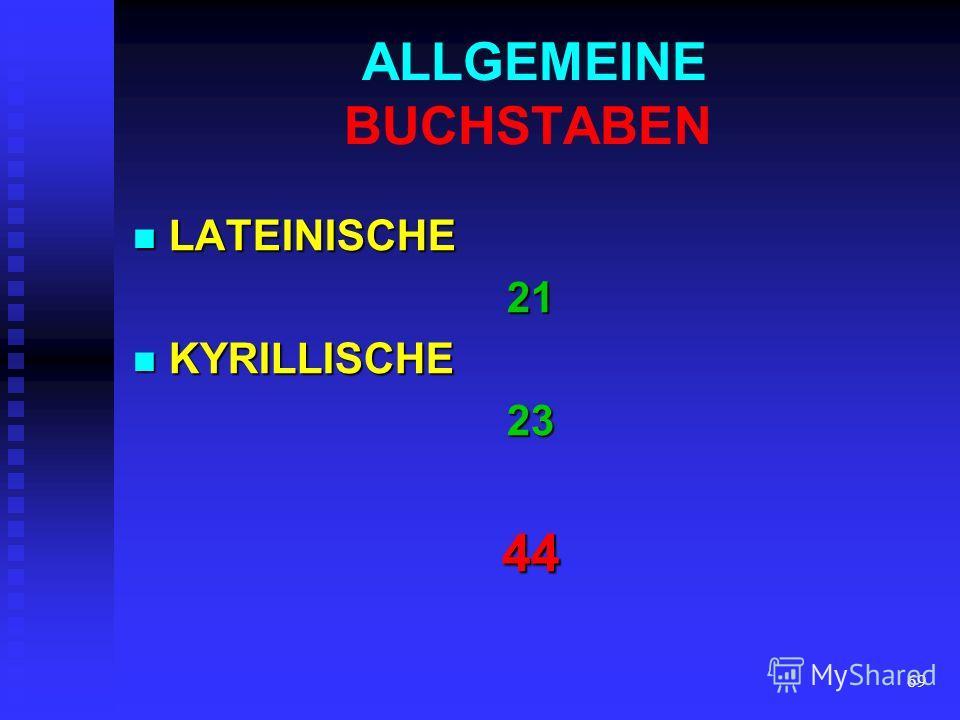 68 ALLGEMEINE BUCHSTABEN SPEZIFISCHE BUCHSTABEN UNIKATE