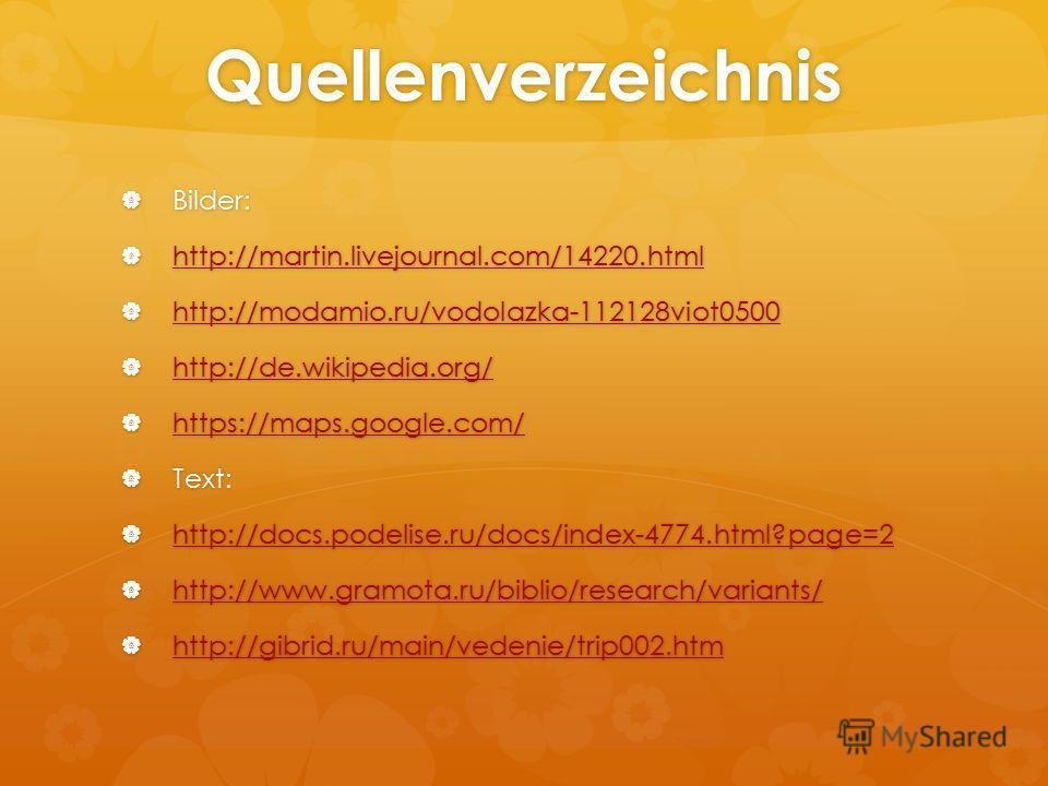 Quellenverzeichnis Bilder: Bilder: http://martin.livejournal.com/14220.html http://martin.livejournal.com/14220.html http://martin.livejournal.com/14220.html http://modamio.ru/vodolazka-112128viot0500 http://modamio.ru/vodolazka-112128viot0500 http:/