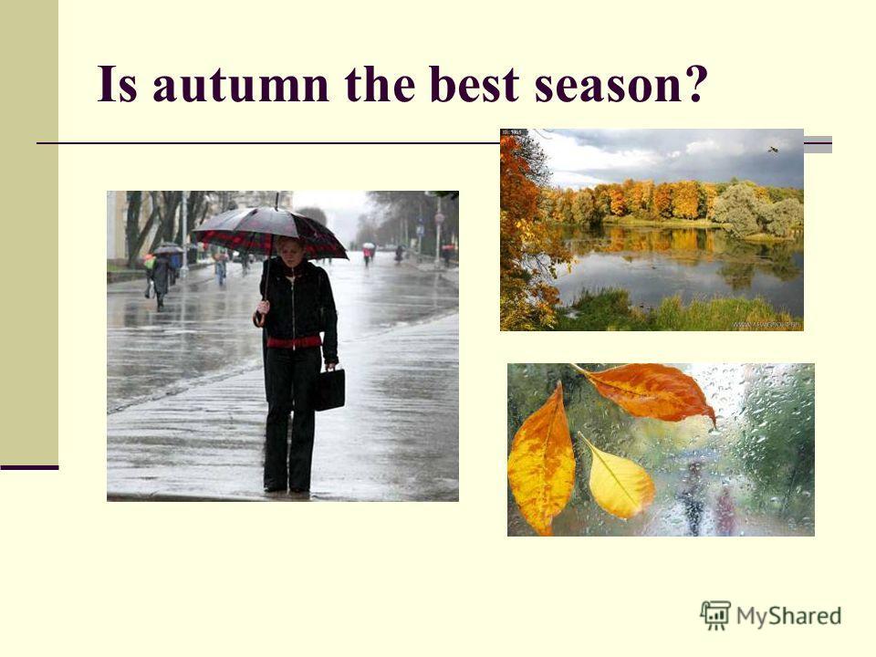 Is autumn the best season?