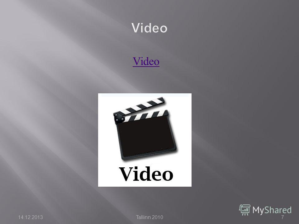Video 14.12.2013Tallinn 20107