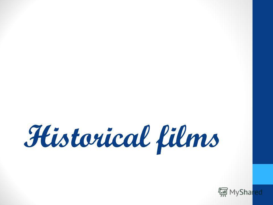 Historical films