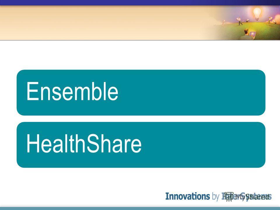 Ensemble HealthShare