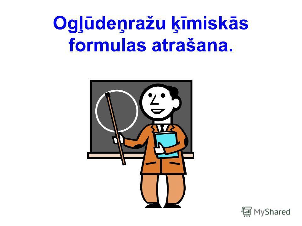Ogļūdeņražu ķīmiskās formulas atrašana.